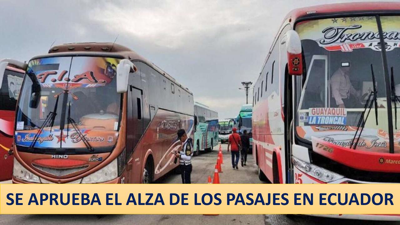 Aprueban alza de pasajes en Ecuador.