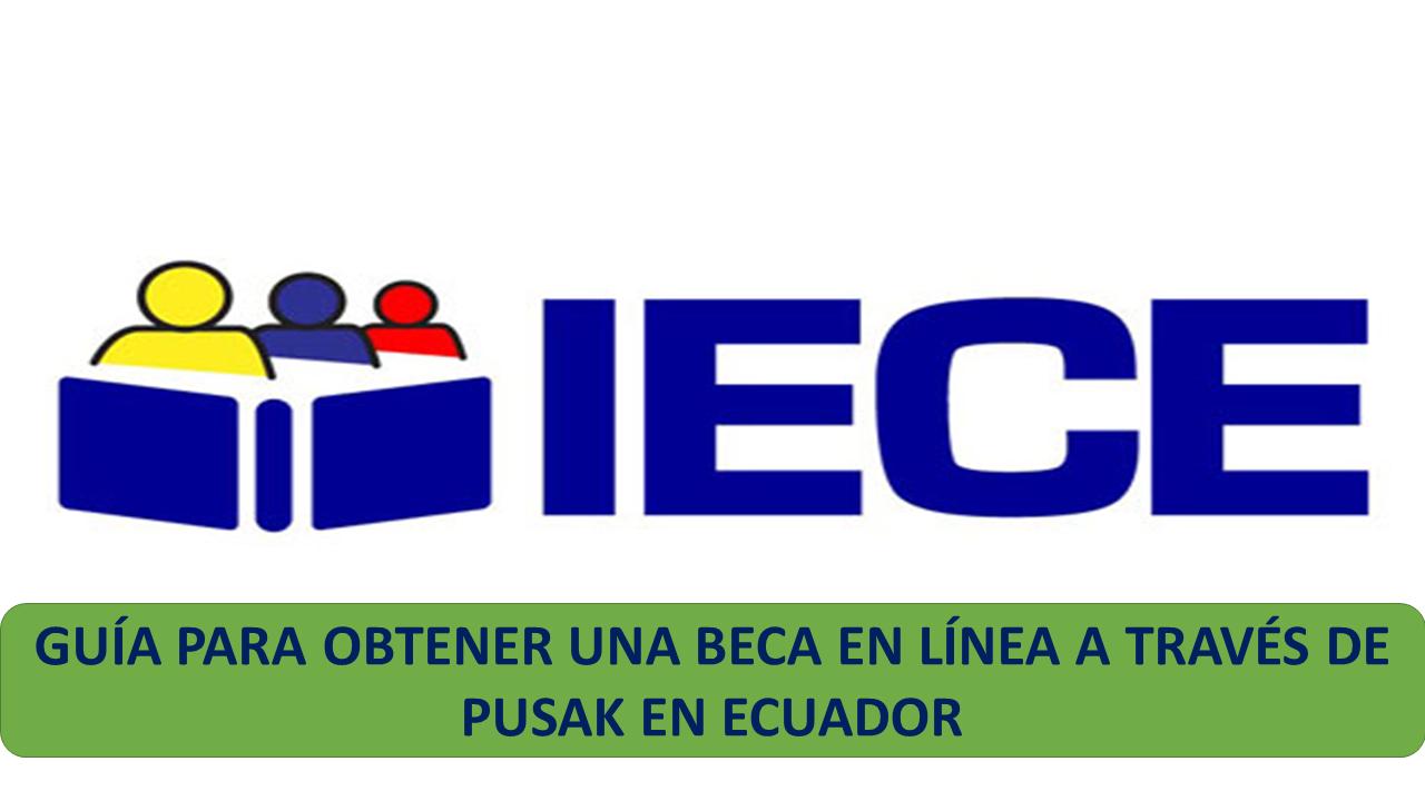 Guía para obtener en línea beca en Ecuador.