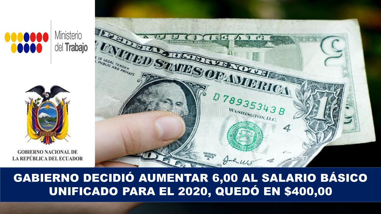 Presidente fijó el salario básico unificado para 2020 en $ 400,00