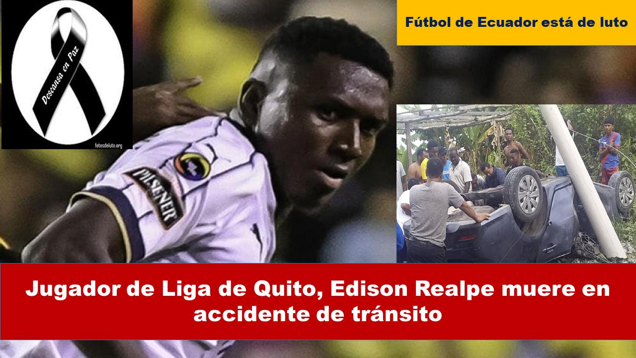 Fallece jugador de Liga de Quito, en trágico accidente de tránsito