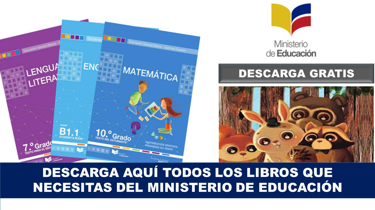 Todos los libros que necesitas del Ministerio de Educación