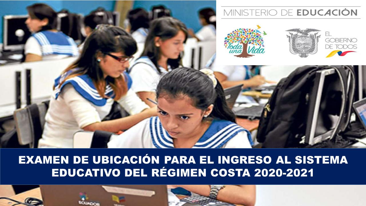 Examen de ubicación para el ingreso a régimen Costa 2020-2021