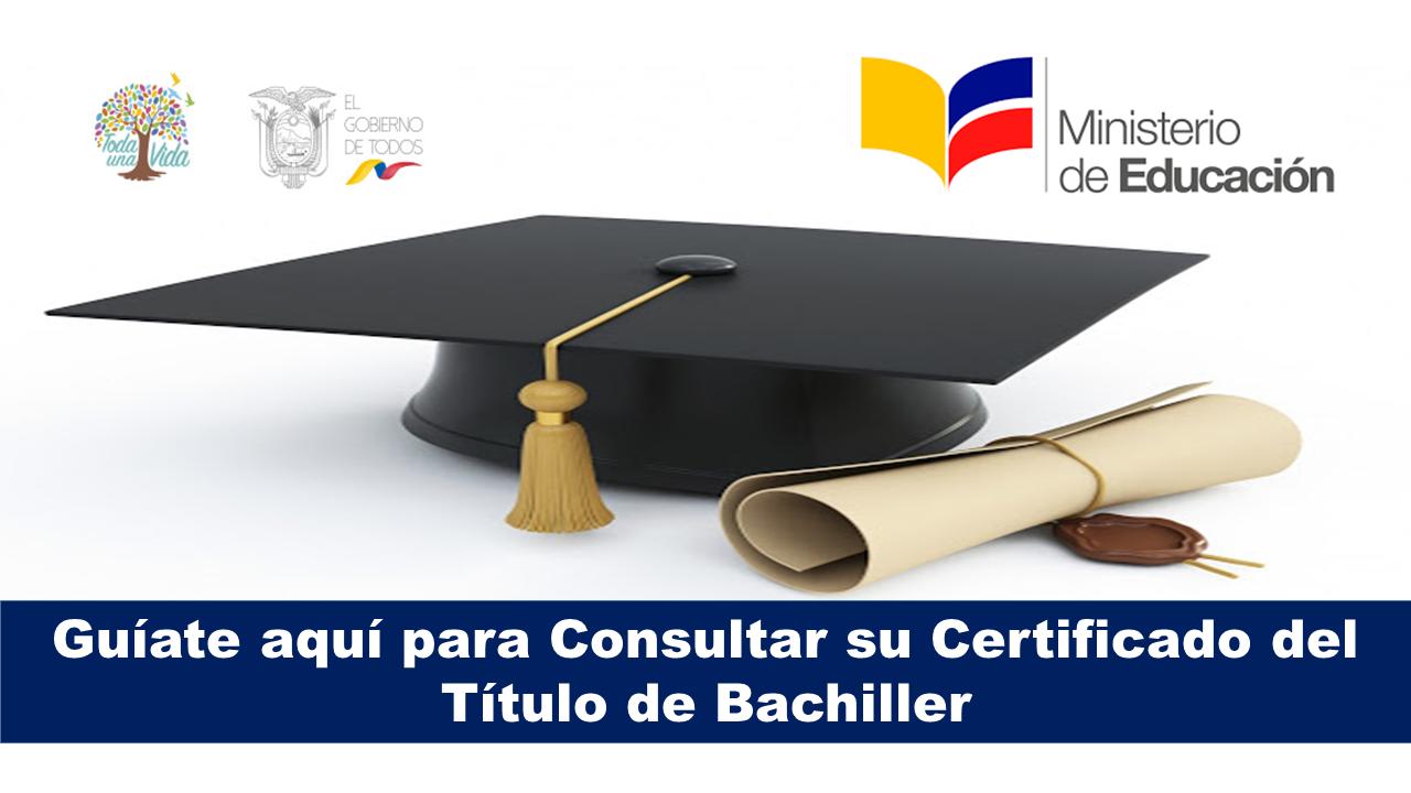 Como Consultar el Certificado del Título de Bachiller