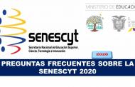 Respuestas a las Preguntas Frecuentes Sobre Temas de la Senescyt