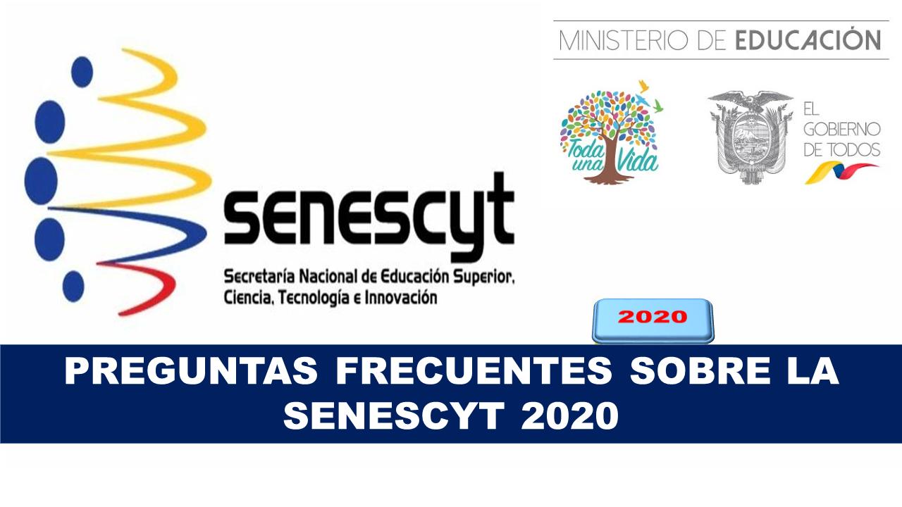 Respuestas a las Preguntas Frecuentes Sobre la Senescyt 2020