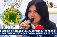 MINISTERIO DE SALUD PÚBLICA INFORMA, 177 PERSONAS ESTÁN EN OBSERVACIÓN POR CORONAVIRUS