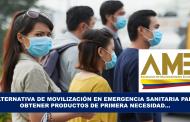 Alternativa de Movilización en Emergencia Sanitaria para Obtener Productos de Primera Necesidad