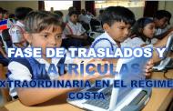 Fase de Traslados y Matrícula Extraordinaria en el Régimen Costa
