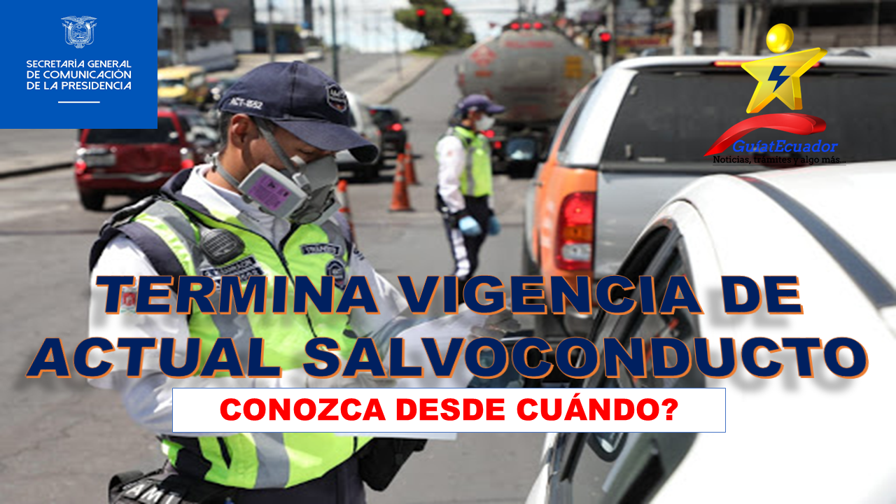 Termina Vigencia de Actual Salvoconducto