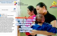 Nuevos Beneficiarios del Bono de Protección Familiar