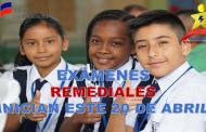 Exámenes Remediales Inician este 20 de Abril