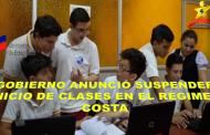 GOBIERNO ANUNCIÓ SUSPENDER INICIO DE CLASES EN EL RÉGIMEN COSTA