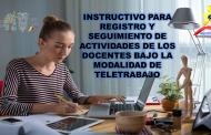 Instructivo para Registro y Seguimiento de Actividades de los Docentes bajo la Modalidad de Teletrabajo