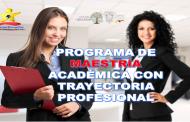 Programa de Maestría Académica con Trayectoria Profesional