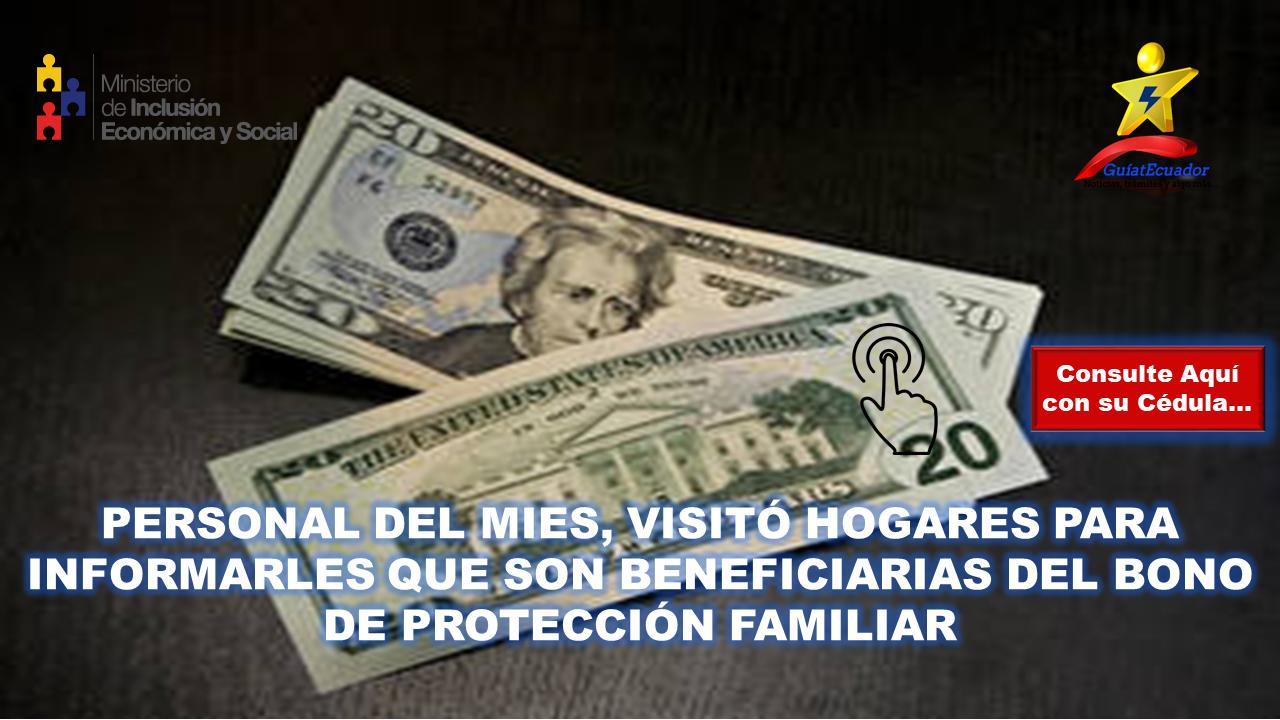 Personal del MIES, visitó hogares para informarles que son beneficiarias del Bono de Protección Familiar