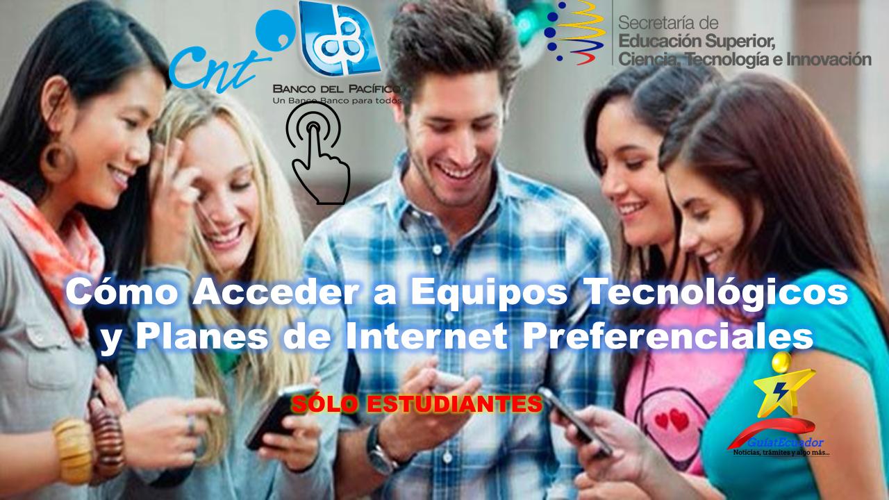 Cómo Acceder a Equipos Tecnológicos y Planes de Internet Preferenciales