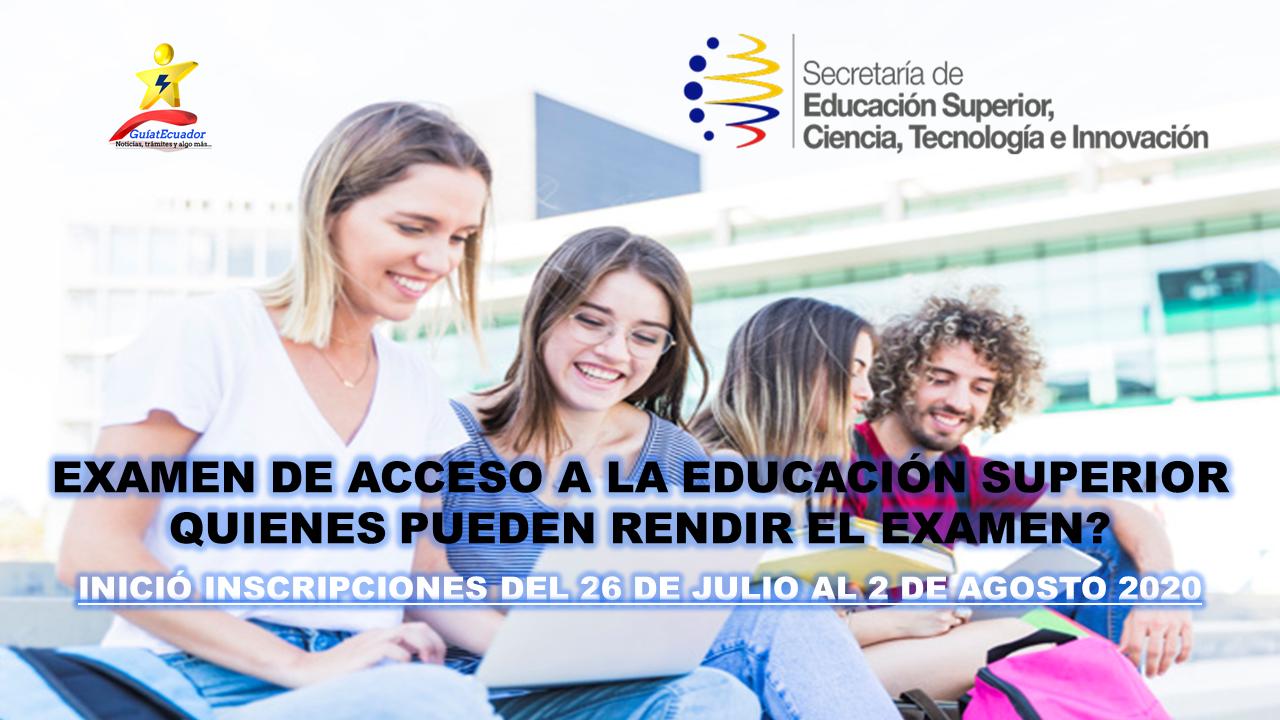 Examen de Acceso a la Educación Superior Quienes pueden rendir el Examen.