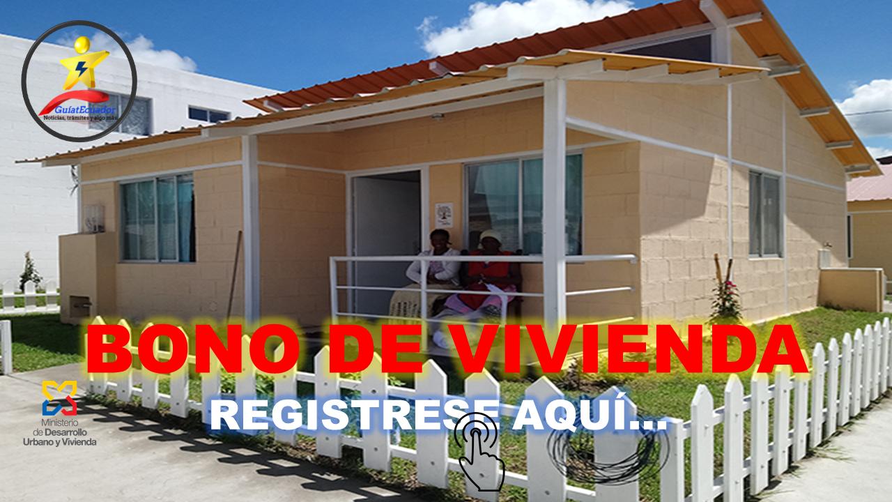 Cómo Registrase para su Casa Nueva o Mejoramiento en el MIDUVI