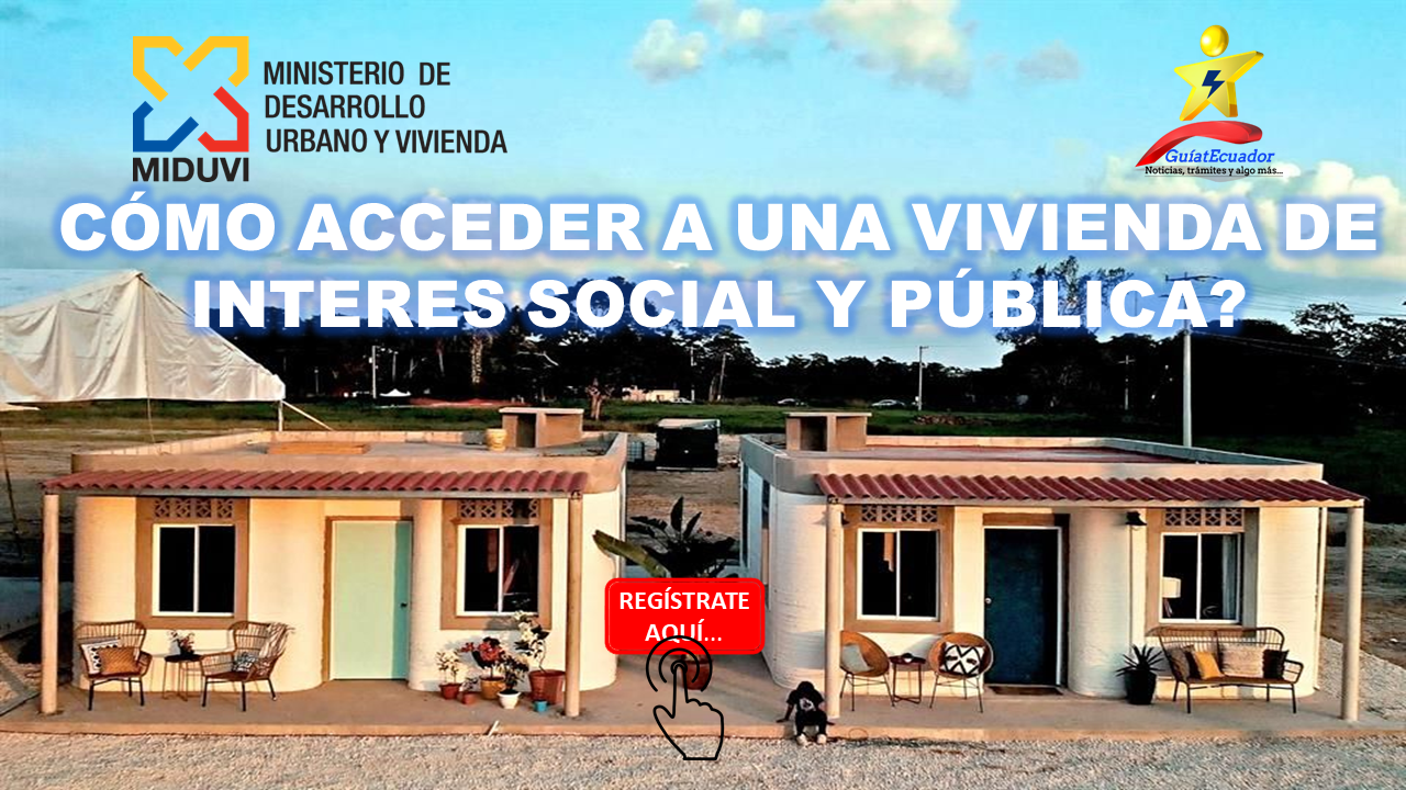 Registro de Ciudadanos para Acceder a una Vivienda de Interés Social y Pública
