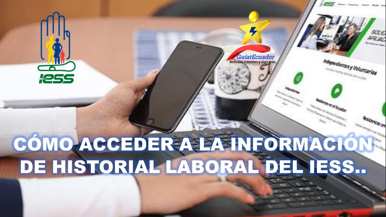 Cómo Acceder a la Información de Historial Laboral del IESS