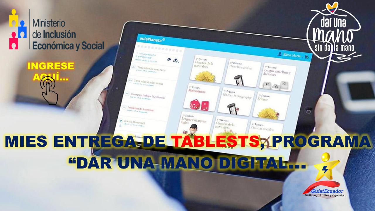 """MIES Entrega de Tablests, Programa """"Dar Una Mano Digital"""""""