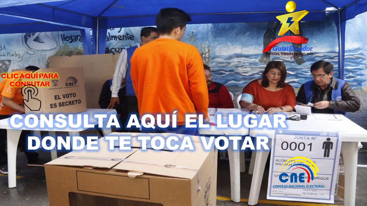 Consulta Aquí el Lugar Donde te Toca Votar