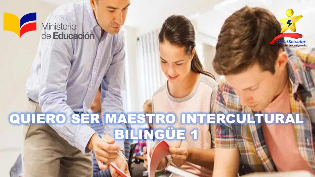 Quiero Ser Maestro Intercultural Bilingüe 1