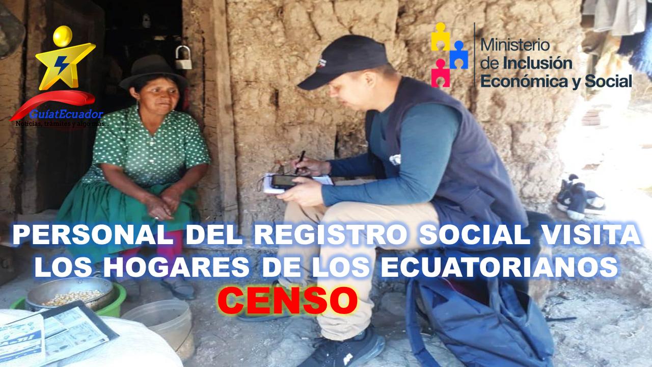 Personal del Registro Social Visita los Hogares de los Ecuatorianos