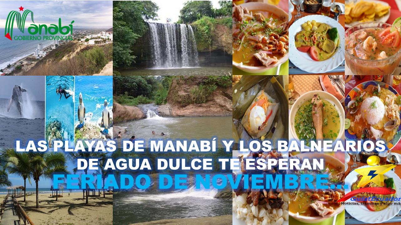 Las Playas de Manabí y los Balnearios de Agua Dulce te Esperan
