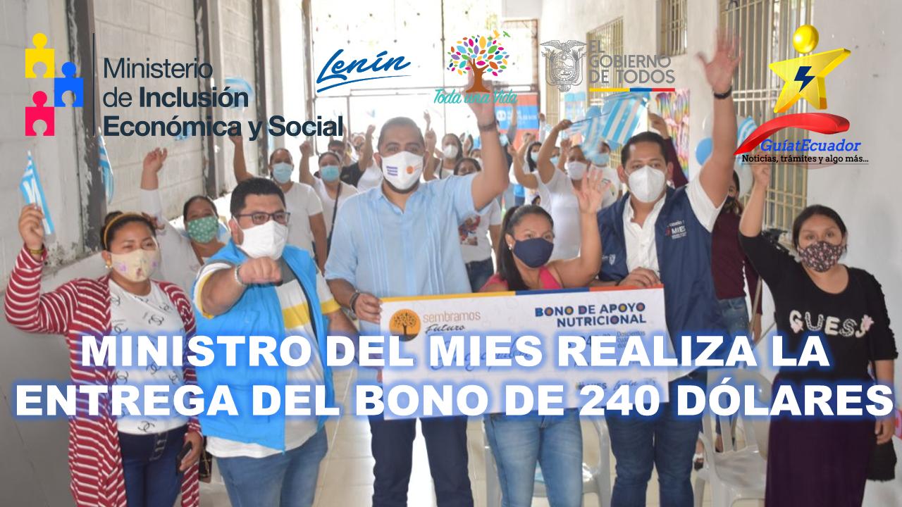Ministro del MIES Realiza la Entrega del Bono de 240 Dólares