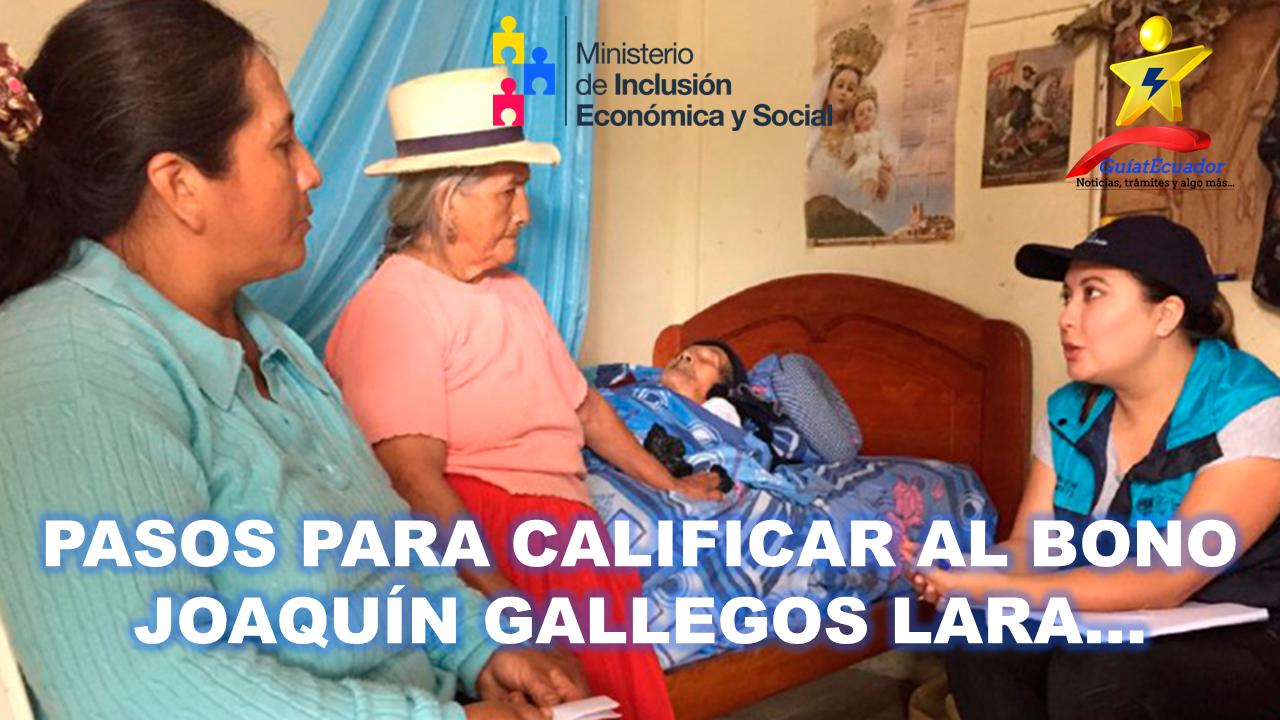 Pasos para Calificar al Bono Joaquín Gallegos Lara