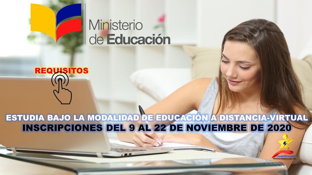 Estudia bajo la Modalidad de Educación a Distancia-Virtual Inscripciones del 9 al 22 de noviembre de 2020