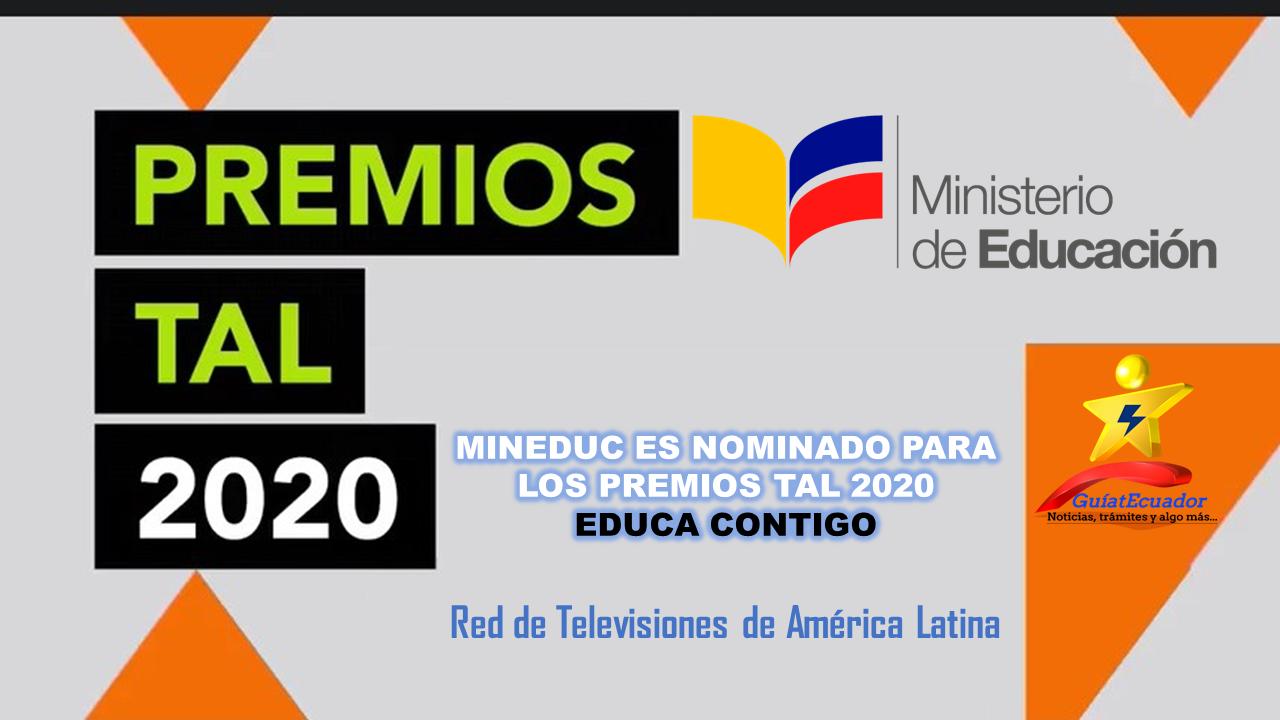 MINEDUC Nominado para los Premios TAL 2020 EDUCA Contigo