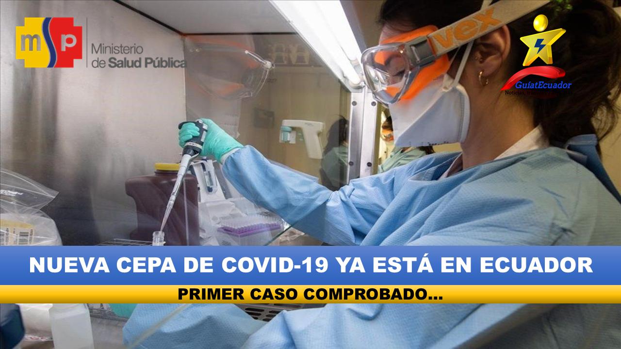 Nueva cepa de COVID-19 ya está en Ecuador SARS-CoV-2