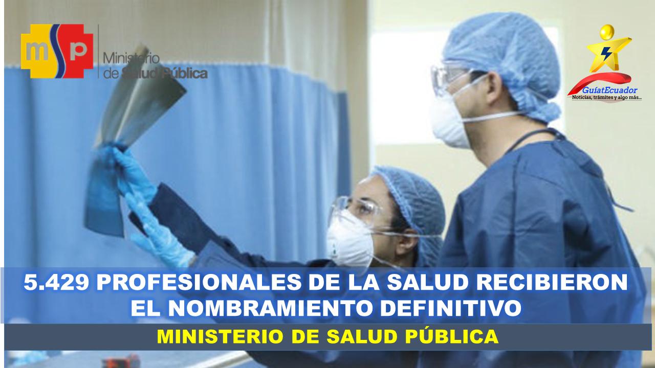 5.429 Profesionales de la Salud Recibieron el Nombramiento Definitivo