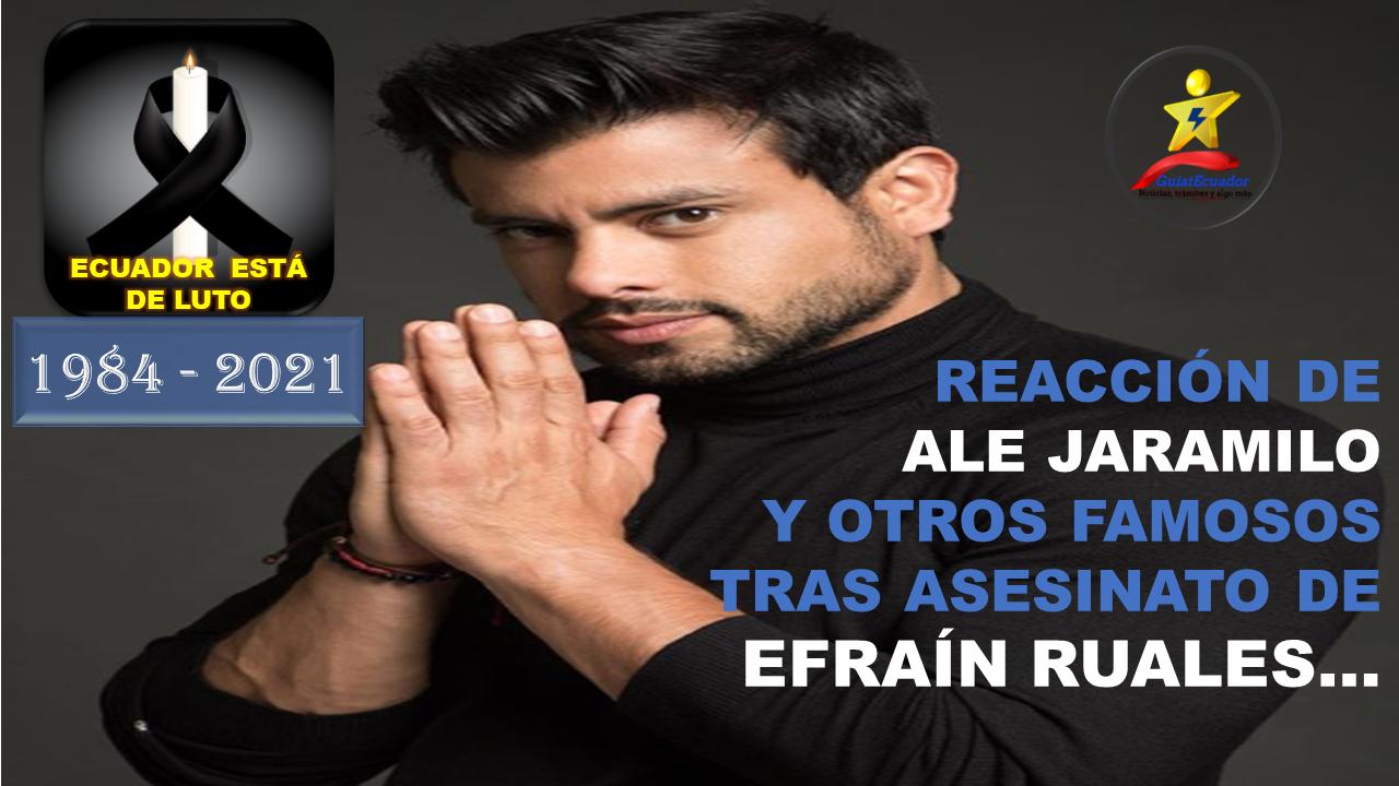 Reacción de Ale Jaramilo y otros Famosos tras Asesinato de Efraín Ruales