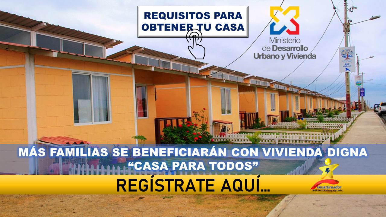 Más Familias se Beneficiarán con Vivienda digna Requisitos