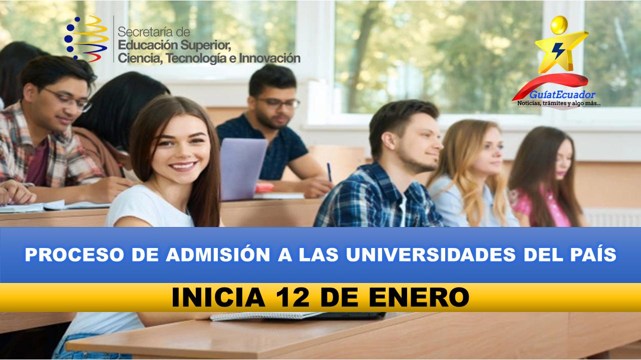Fecha de Inicio del Proceso de Admisión a las Universidades