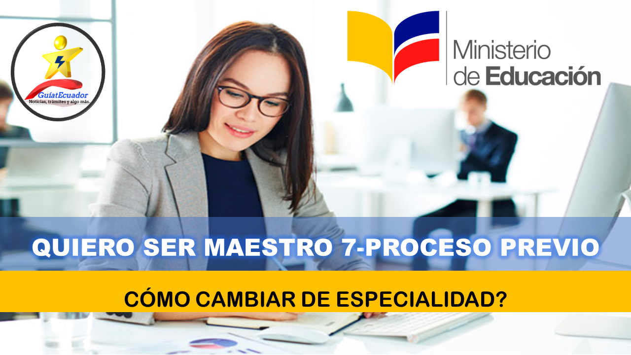 Quiero Ser Maestro 7-Proceso Previo