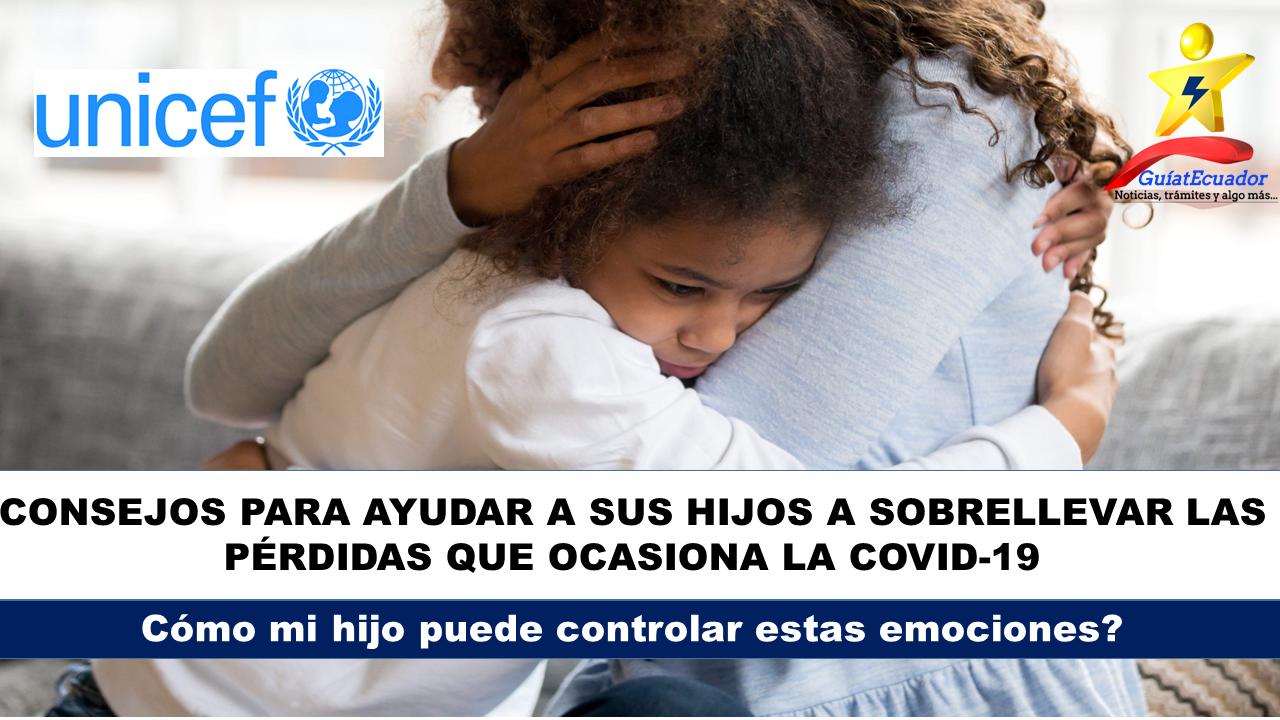Consejos para ayudar a sus hijos a sobrellevar las pérdidas que ocasiona la COVID-19