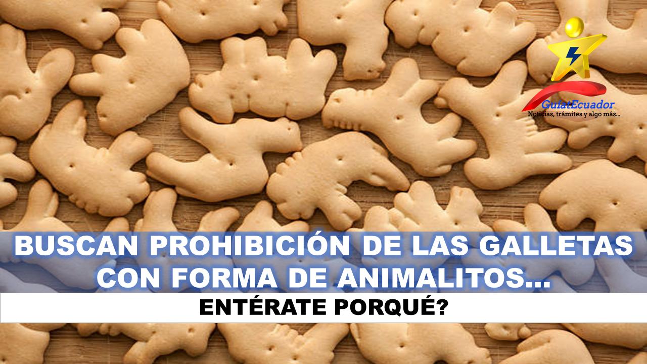 Buscan prohibición de las galletas con forma de animalitos