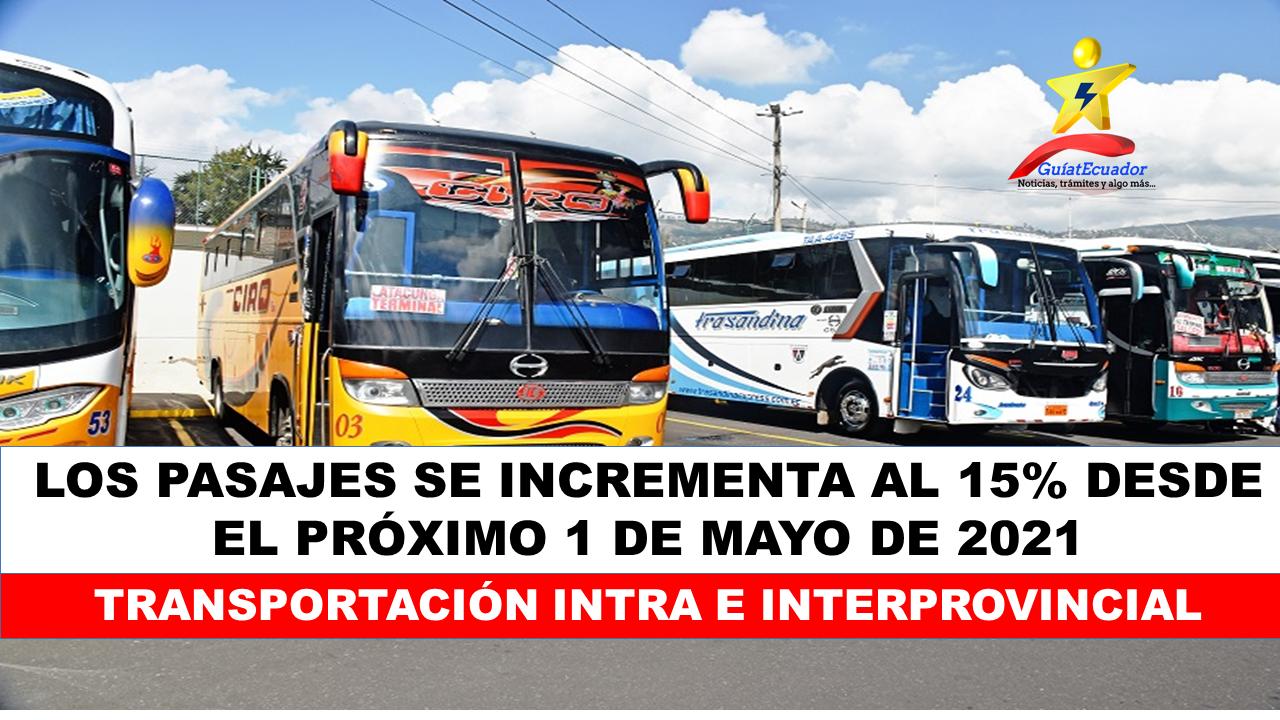 Los pasajes se Incrementa al 15% desde el próximo 1 de mayo Transportación intra e interprovincial