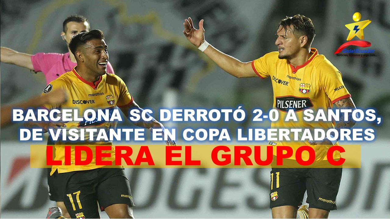 Barcelona SC derrotó 2-0 a Santos, de visitante en Copa Libertadores Líder del grupo C