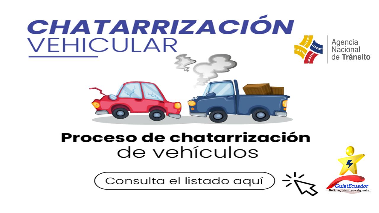 Listado de vehículos que entrarán en proceso de chatarrización ANT 2021