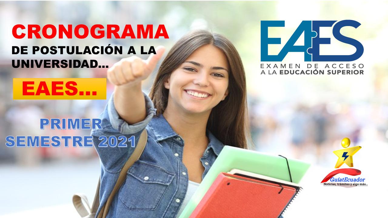 Cronograma de postulación a la Universidad EAES Primer Semestre 2021