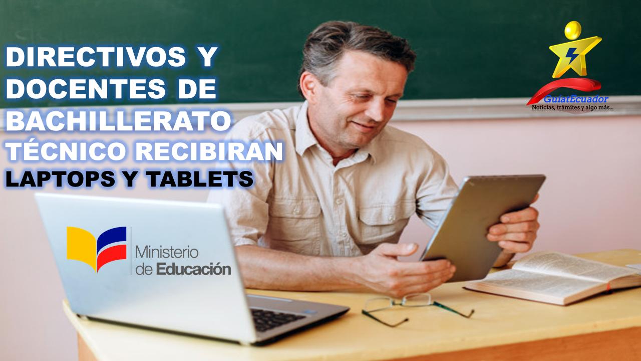 Directivos y docentes de Bachillerato Técnico recibieron laptops y tablets
