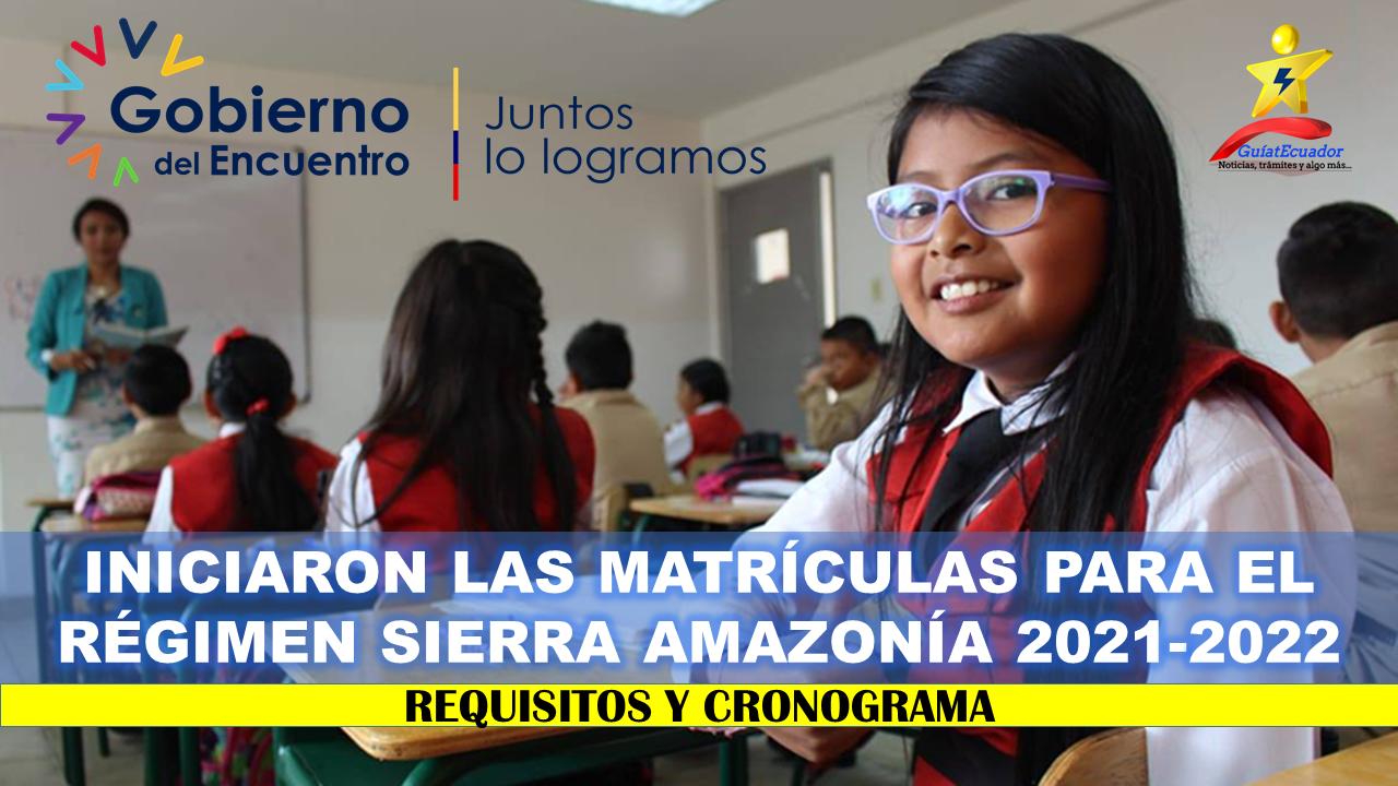 Iniciaron las matrículas para el régimen Sierra Amazonía 2021-2022 Requisitos y cronograma